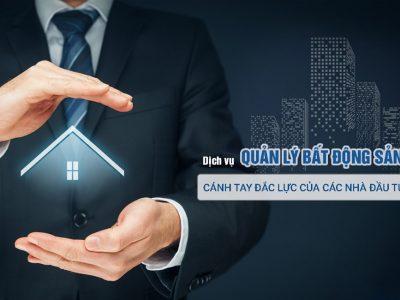 Dịch vụ bất động sản - Cánh tay đắc lực của nhà đầu tư