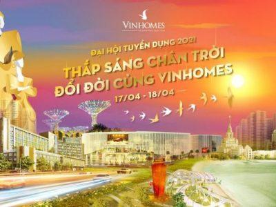 Ngày hội tuyển dụng Vinhomes TP HCM và Hà Nội
